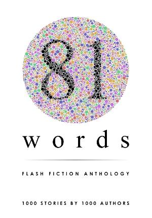 81 Words Flash Fiction Anthology