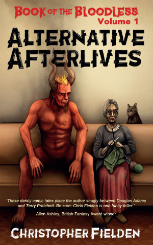Book of the Bloodless Volume 1: Alternative Afterlives