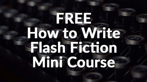 How to Write Flash Fiction free writing course