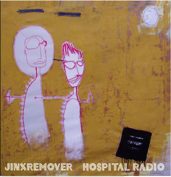 Jinxremover Hospital Radio LP CD album cover artwork