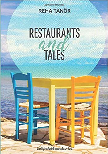 Restaurants and Tales by Reha Tanor