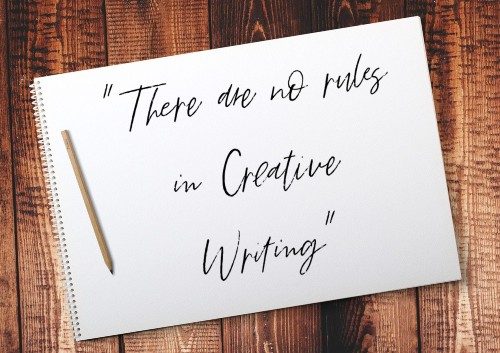 There are no rules in creative writing